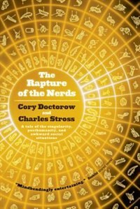 The Rapture Of The Nerds A Tale Of The Singularity Posthumanity