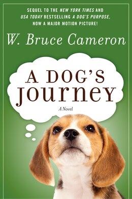 Book A Dog's Journey: A Novel by W. Bruce Cameron