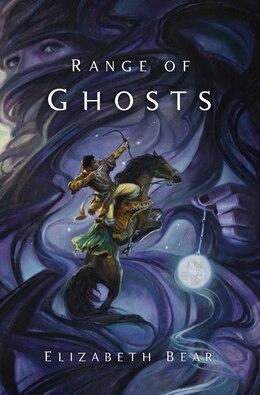 Book Range of Ghosts by Elizabeth Bear