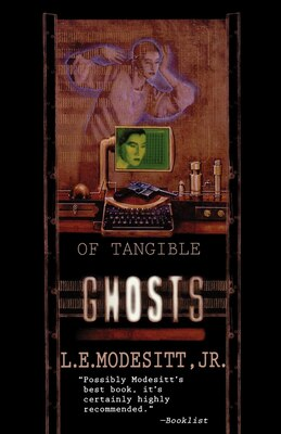 Book Of Tangible Ghosts by L. E. Modesitt