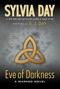 Book Eve of Darkness: A Marked Novel by S. J. Day