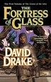 The Fortress of Glass: The First Volume of 'The Crown of the Isles' by David Drake