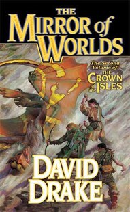 The Mirror of Worlds: The Second Volume of 'The Crown of the Isles'