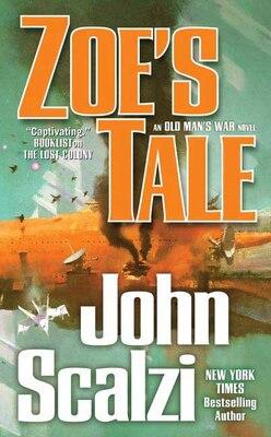 Book Zoe's Tale: An Old Man's War Novel by John Scalzi