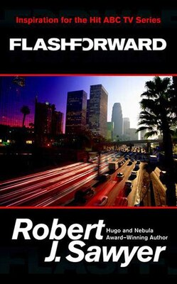 Book Flashforward by Robert J. Sawyer
