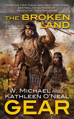 Book The Broken Land: A People of the Longhouse Novel by W. Michael Gear