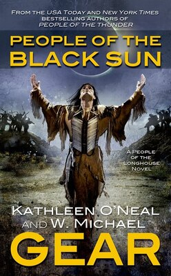 Book People of the Black Sun: A People of the Longhouse Novel by W. Michael Gear