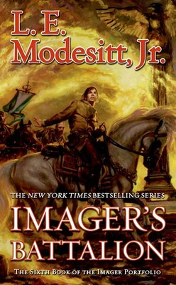 Book Imager's Battalion: The Sixth Book of the Imager Portfolio by L. E. Modesitt