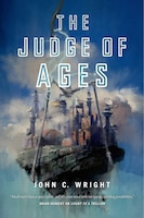 The Judge of Ages: Book Three Of The Eschaton Sequence