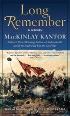 Long Remember: A Novel
