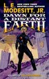 Dawn for a Distant Earth: The Forever Hero, Volume 1 by L. E. Modesitt