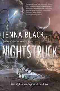 Nightstruck: A Novel by Jenna Black