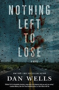 Nothing Left To Lose: A Novel