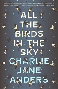All The Birds In The Sky: Autographed Edition