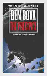 The Precipice: A Novel by Ben Bova