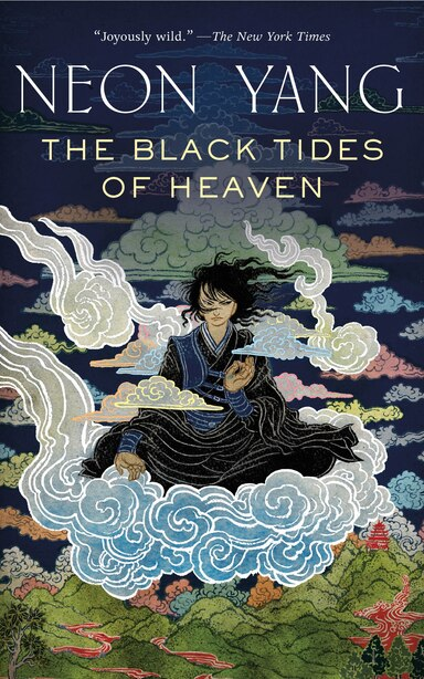 The Black Tides Of Heaven by Neon Yang