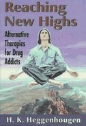 Book Reaching New Highs: Alternative Therapies for Drug Addicts by Kris Heggenhougen