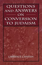 Questions And Answers On Conversion To Judaism