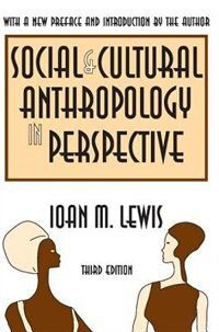 Social and Cultural Anthropology in Perspective: Their Relevance in the Modern World