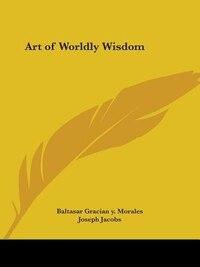 Art of Worldly Wisdom