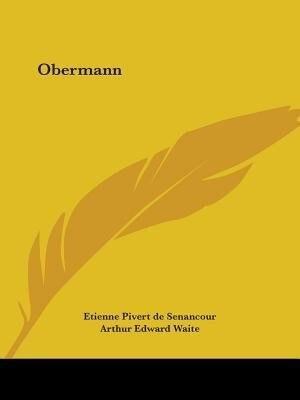 Obermann by Etienne Pivert de Senancour