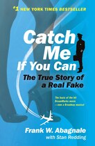 Book Catch Me If You Can: The Amazing True Story of the Most Extraordinary Liar in the History of Fun… by Frank W. Abagnale