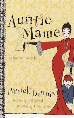 Book Auntie Mame: An Irreverent Escapade by Patrick Dennis