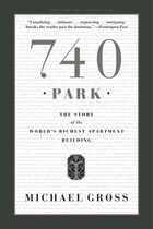 740 Park: The Story of the World's Richest Apartment Building