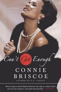 Can't Get Enough: A Novel