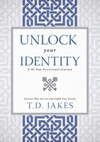 UNLOCK YOUR IDENTITY: A 90 DAY DEVOTIONAL