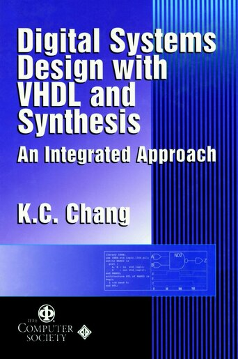 Digital Systems Design With Vhdl And Synthesis An Integrated