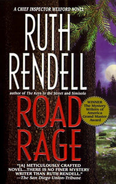 Road Rage: An Inspector Wexford Novel by RUTH RENDELL