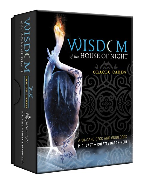 Wisdom Of The House Of Night Oracle Cards: A 50-card Deck And Guidebook by P.C. Cast