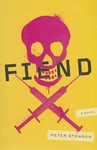 Book Fiend: A Novel by Peter Stenson