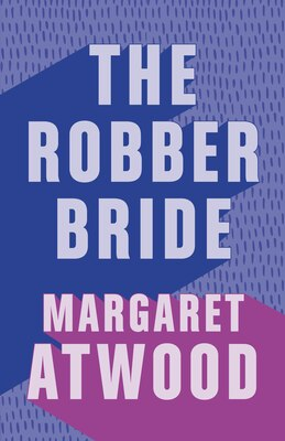 Book The Robber Bride by Margaret Atwood