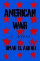 Book American War: A Novel by Omar El Akkad