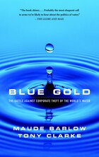 Blue Gold: The Battle Against Corporate Theft of World's Water