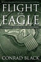 Book Flight Of The Eagle by Conrad Black