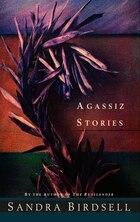 Agassiz Stories