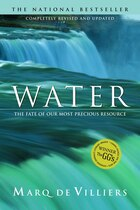 Water (revised Edition): The Fate Of Our Most Precious Resource