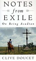 Notes from Exile: On Being Acadian