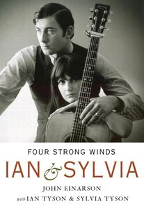 Four Strong Winds: Ian And Sylvia