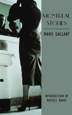 Book Montreal Stories by Mavis Gallant