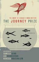 The Journey Prize Stories 21: The Best Of Canada's New Writers