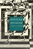Settler Education: Poems