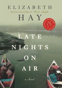 Book Late Nights on Air by Elizabeth Hay