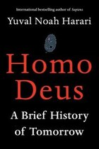 Book Homo Deus: A Brief History Of Tomorrow by Yuval Noah Harari