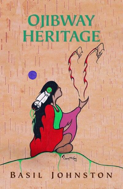 Ojibway Heritage by Basil Johnston