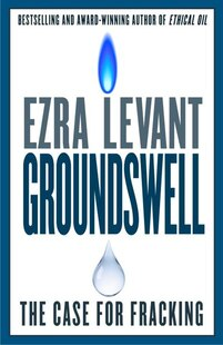 Groundswell: The Case For Fracking