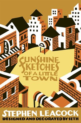 Book Sunshine Sketches Of A Little Town by Stephen Leacock